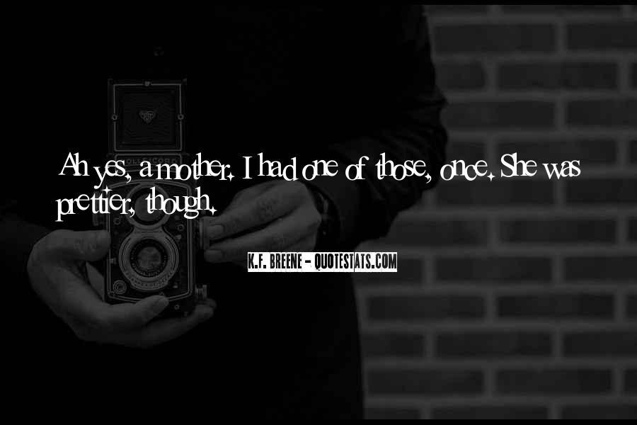 If I Were Prettier Quotes #1046530