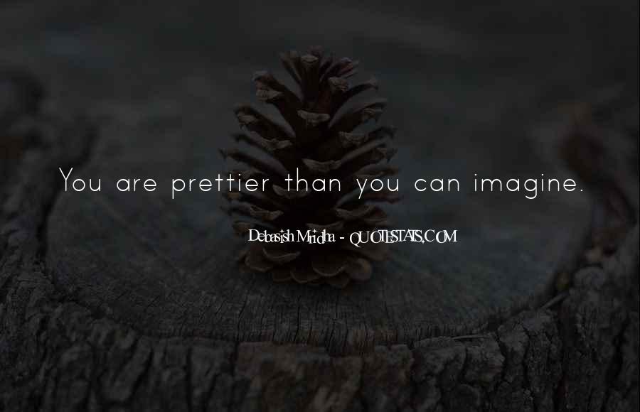 If I Were Prettier Quotes #226684