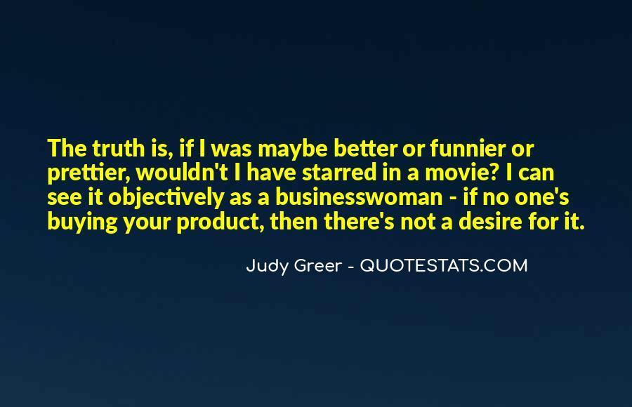 If I Were Prettier Quotes #785635
