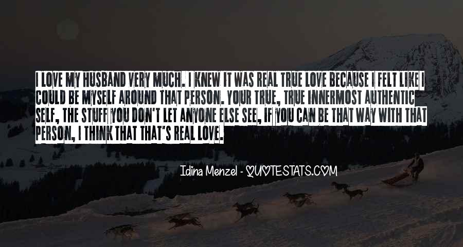 If It Real Love Quotes #1240363