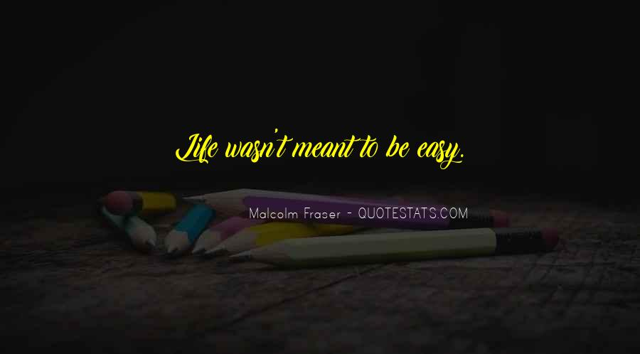 If It Was Meant To Be Easy Quotes #124490