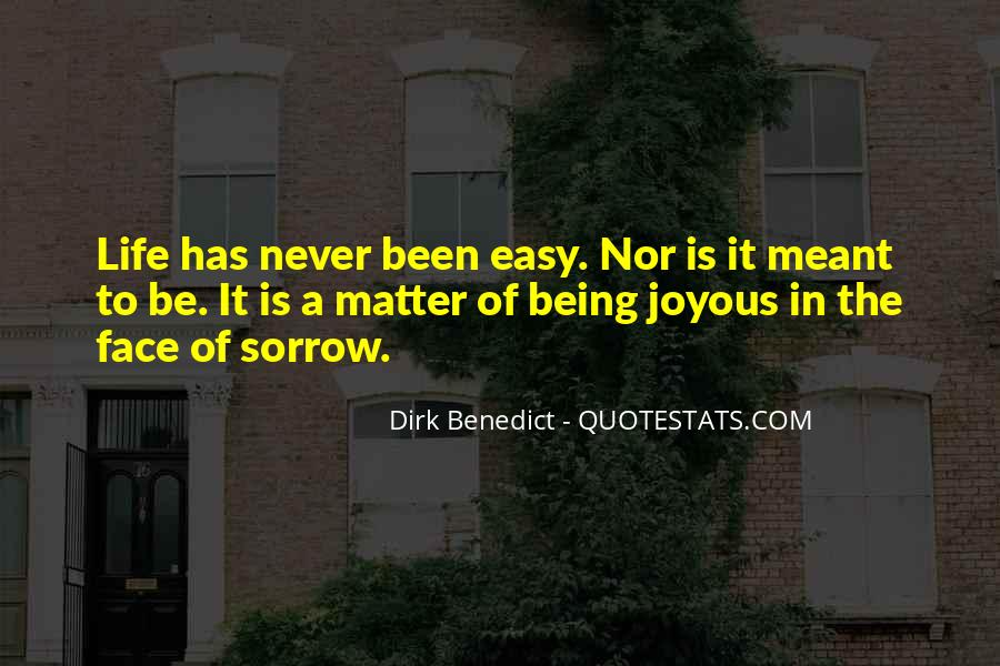 If It Was Meant To Be Easy Quotes #40934