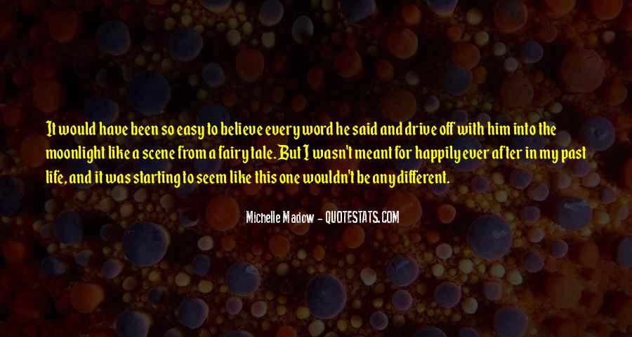 If It Was Meant To Be Easy Quotes #599496