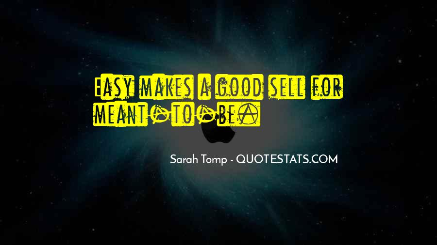 If It Was Meant To Be Easy Quotes #73488