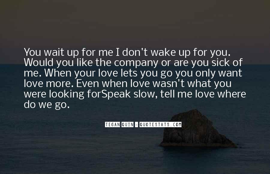 If It Wasn't For You Love Quotes #1066063