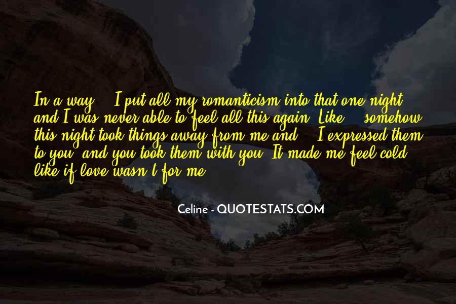 If It Wasn't For You Love Quotes #1758402