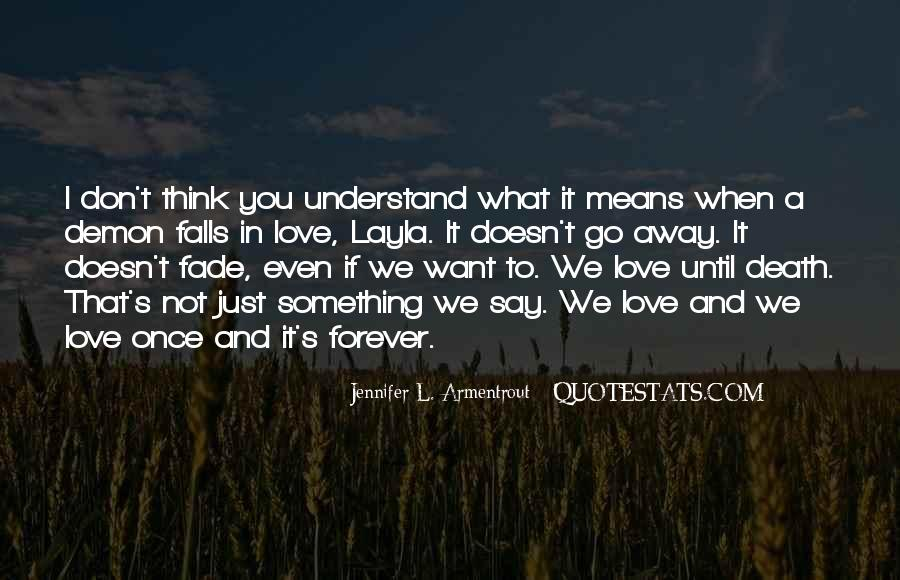 If It's Not Forever It's Not Love Quotes #106983
