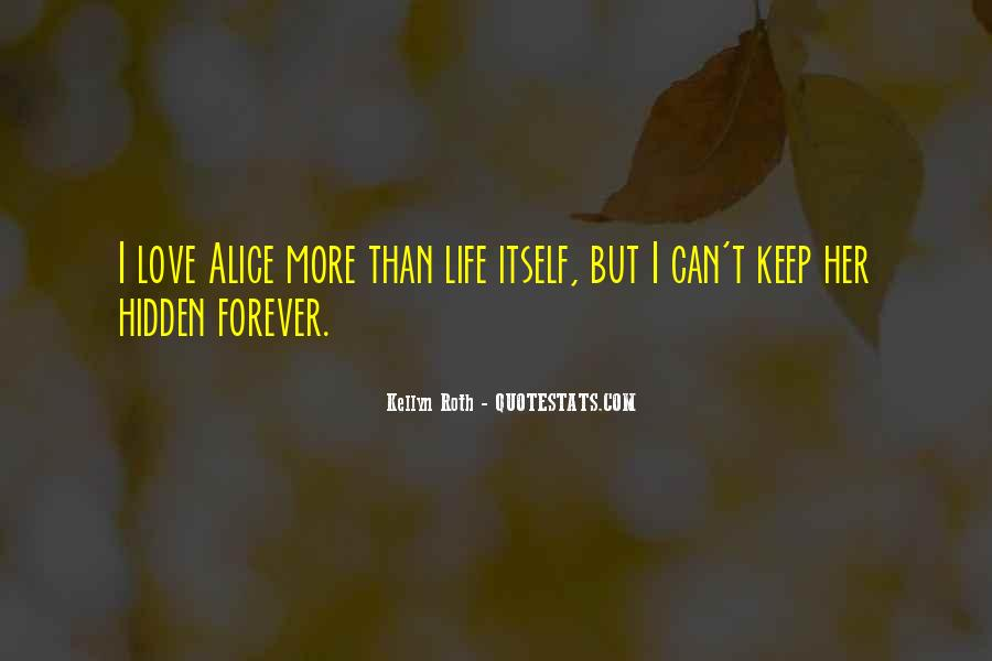 If It's Not Forever It's Not Love Quotes #10844
