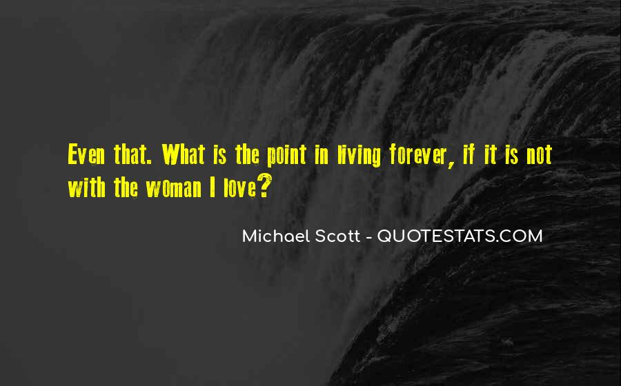 If It's Not Forever It's Not Love Quotes #1153908