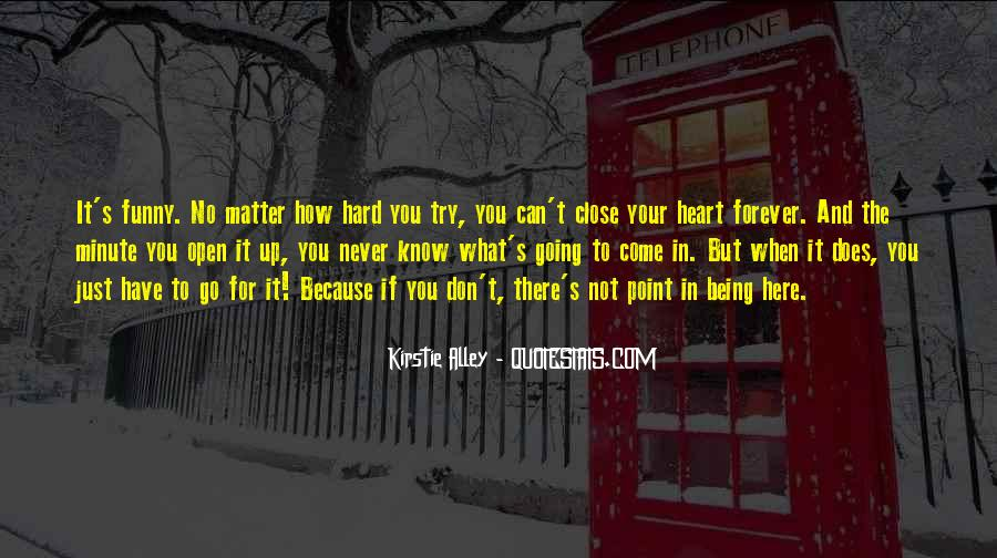 If It's Not Forever It's Not Love Quotes #1876274