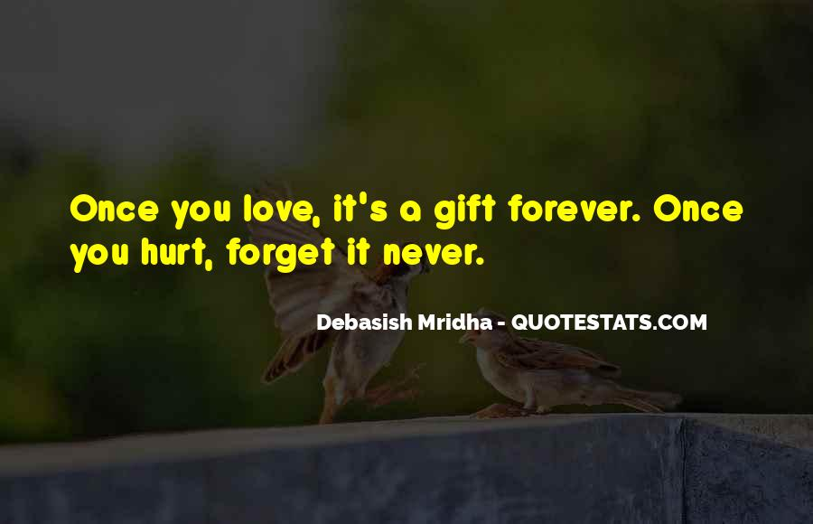 If It's Not Forever It's Not Love Quotes #29142