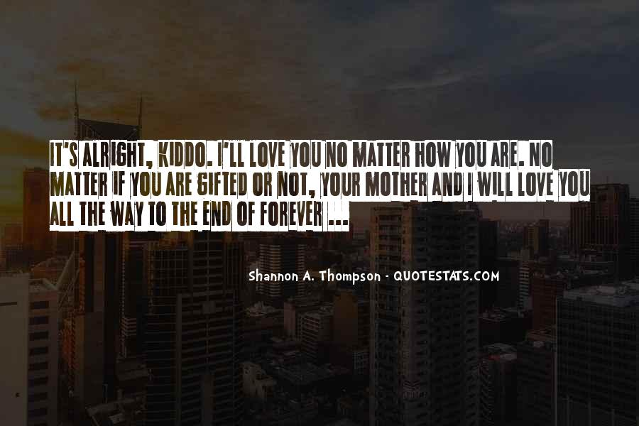 If It's Not Forever It's Not Love Quotes #623441