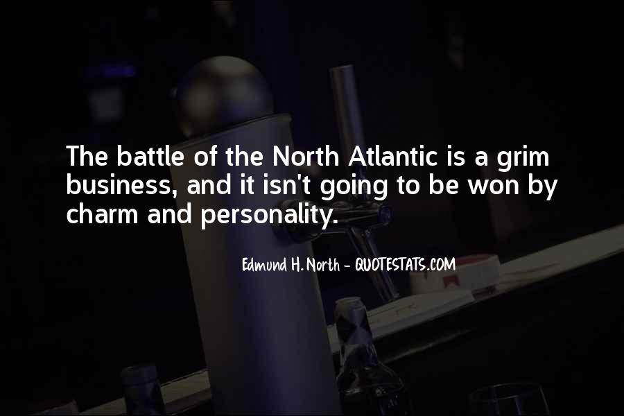 Quotes About The Battle Of The Atlantic #1166234