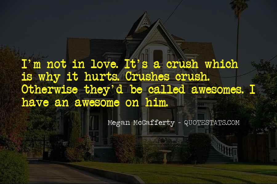 If Only Crush Quotes #76303