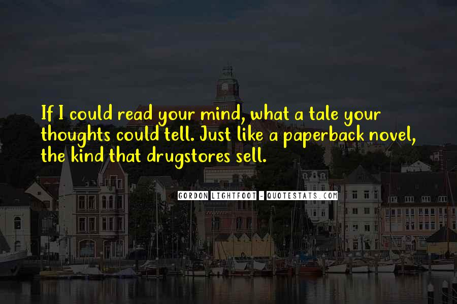 If Only I Can Read Your Mind Quotes #93675