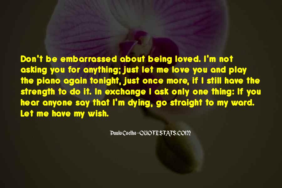 If Only You Loved Me Quotes #1665424