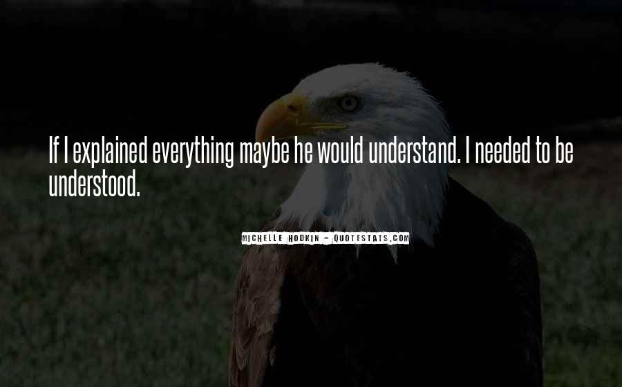 If Only You Understood Me Quotes #9856