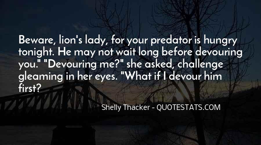 If She Is Quotes #41836