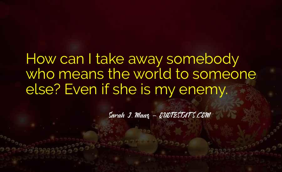 If She Is Quotes #63299