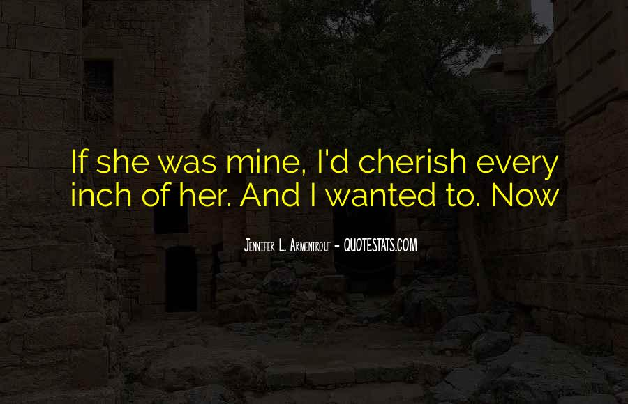 If She Was Mine Quotes #1626605