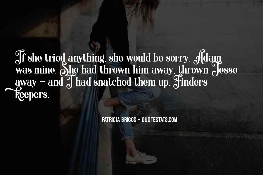 If She Was Mine Quotes #1794516