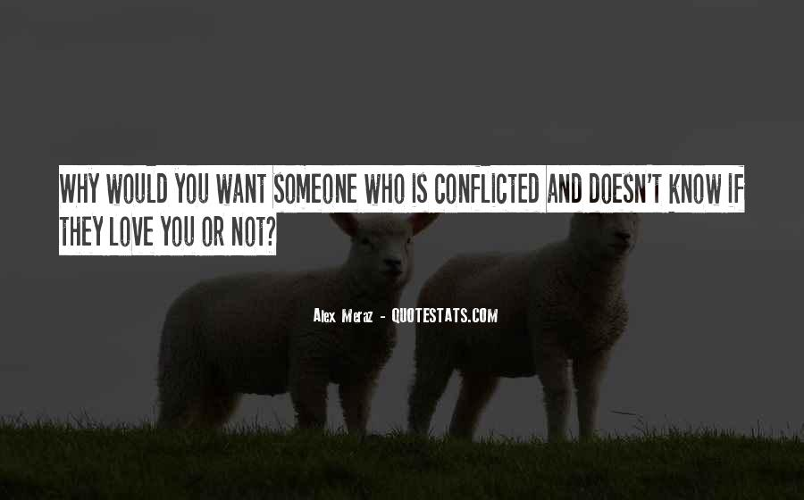 If Someone Doesn Want You Quotes #1130726