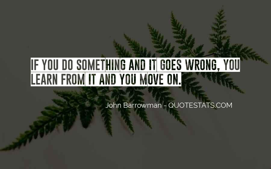 If Something Goes Wrong Quotes #1032438