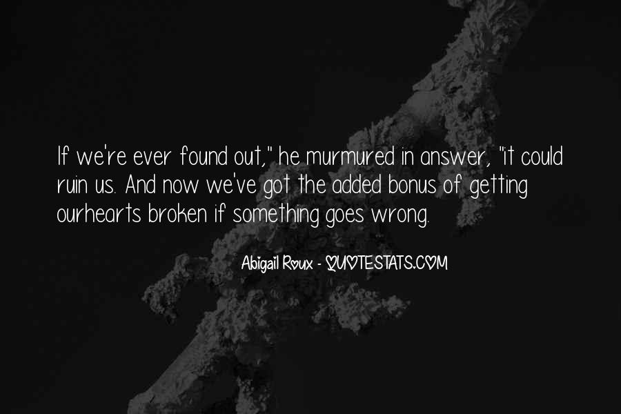 If Something Goes Wrong Quotes #1266786