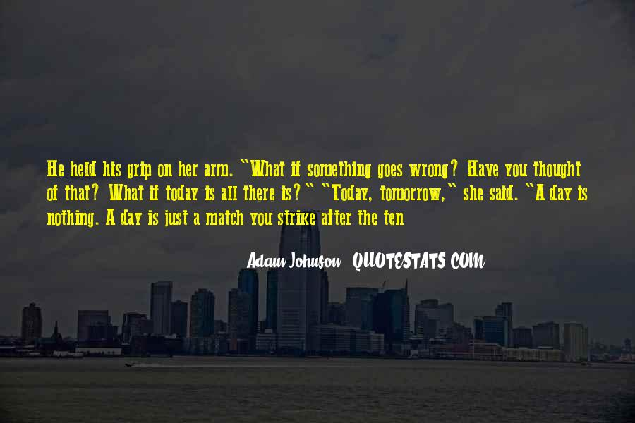 If Something Goes Wrong Quotes #358389
