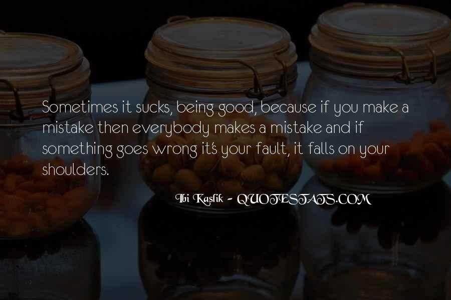 If Something Goes Wrong Quotes #837784