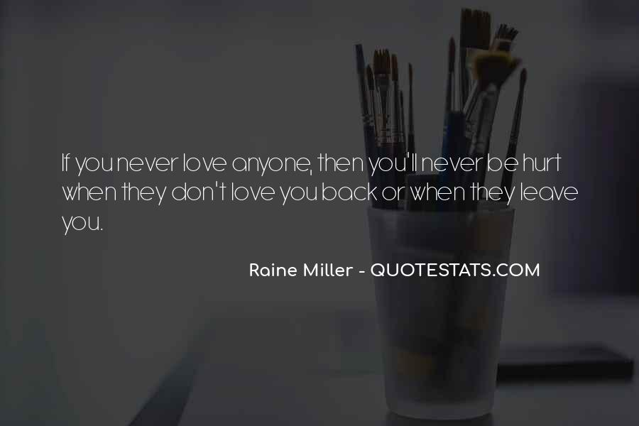 If They Love You Quotes #206471