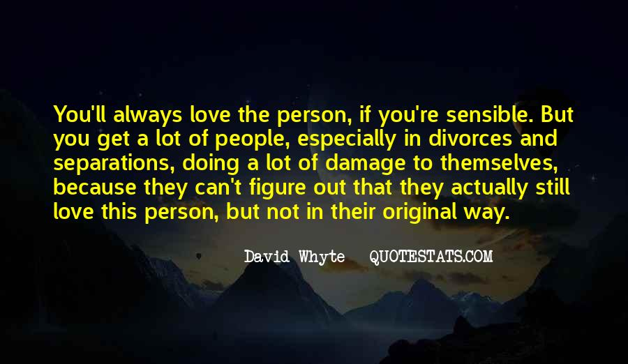 If They Love You Quotes #207488
