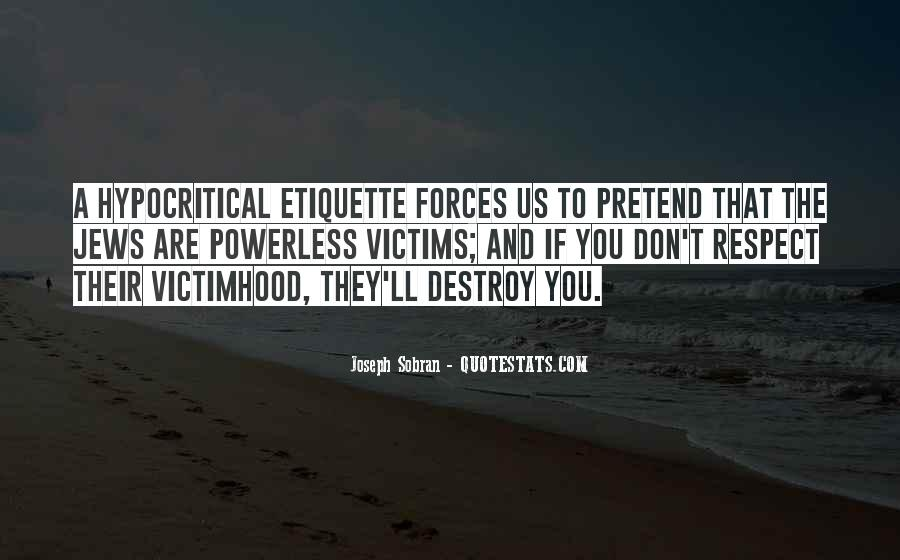 If They Respect You Quotes #1079307