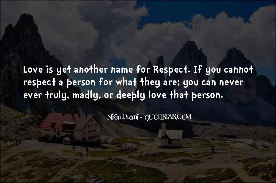 If They Respect You Quotes #1230701