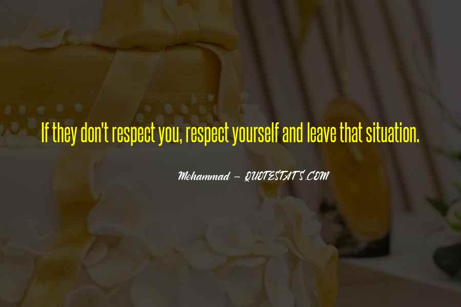If They Respect You Quotes #124328