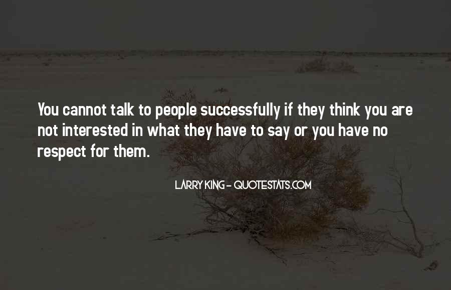 If They Respect You Quotes #1297975