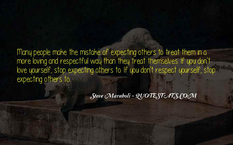 If They Respect You Quotes #1362790