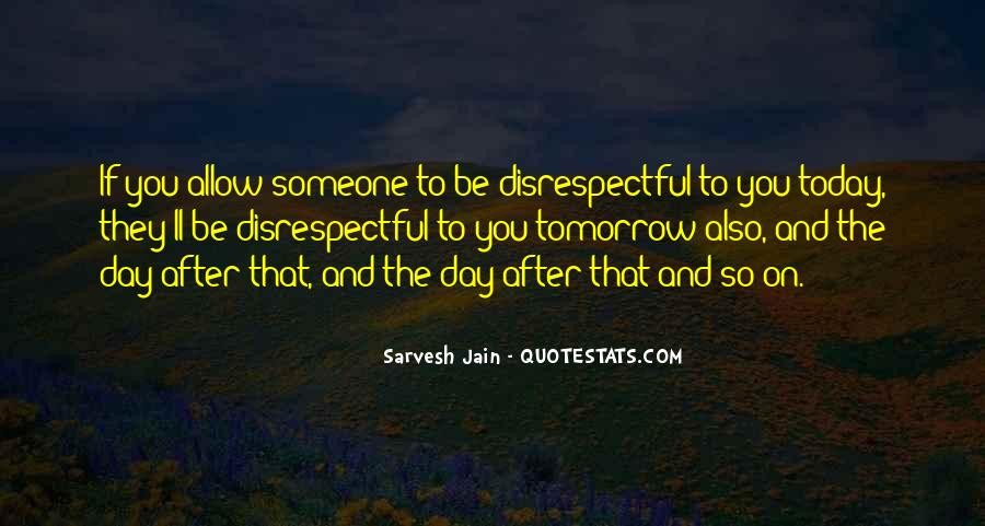 If They Respect You Quotes #137414