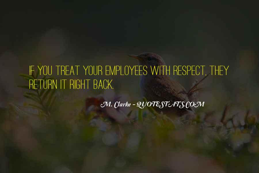 If They Respect You Quotes #1395714