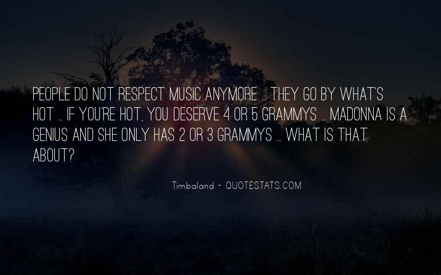 If They Respect You Quotes #1504247