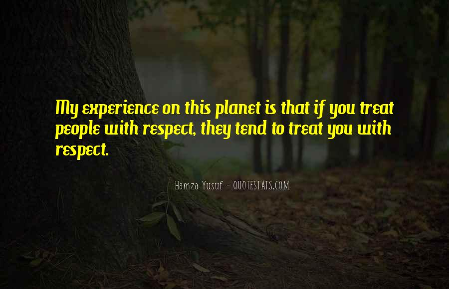If They Respect You Quotes #167870