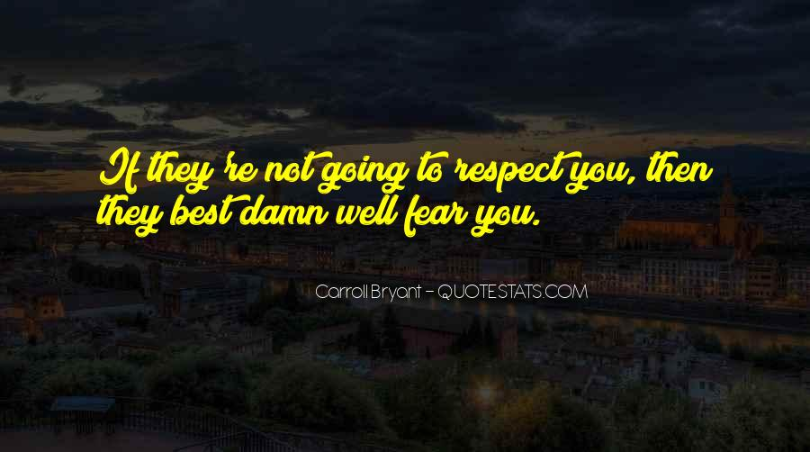 If They Respect You Quotes #1795100