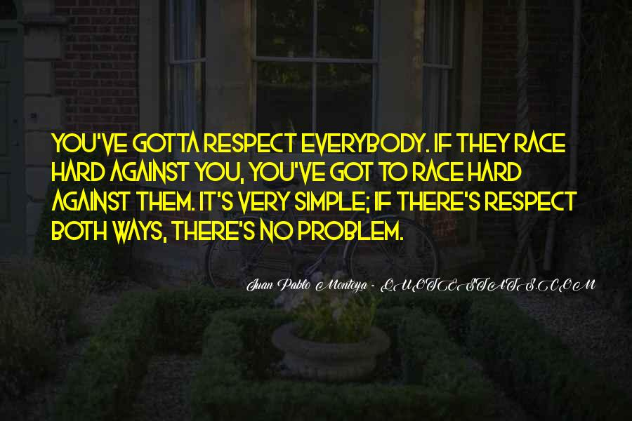 If They Respect You Quotes #340618