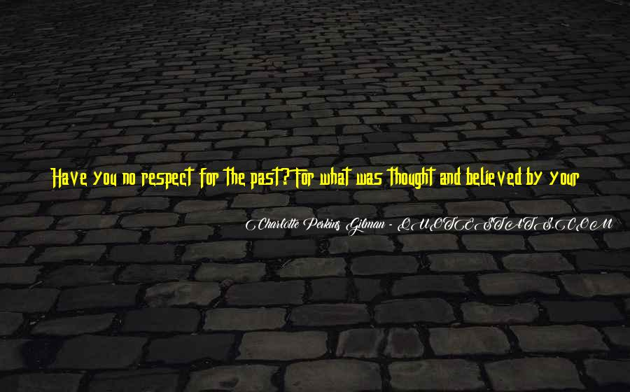 If They Respect You Quotes #513264