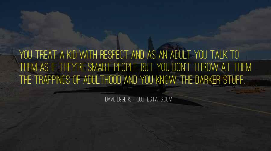 If They Respect You Quotes #625242