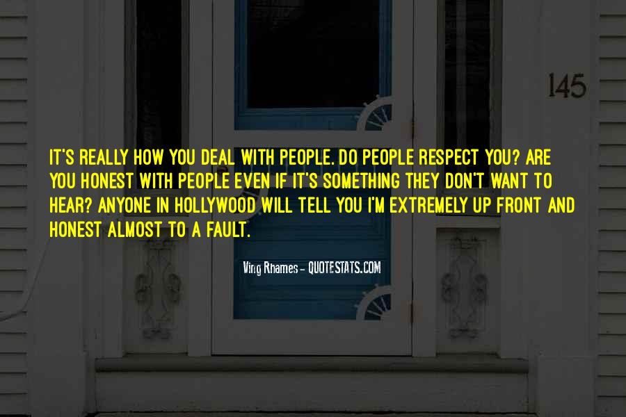 If They Respect You Quotes #786686