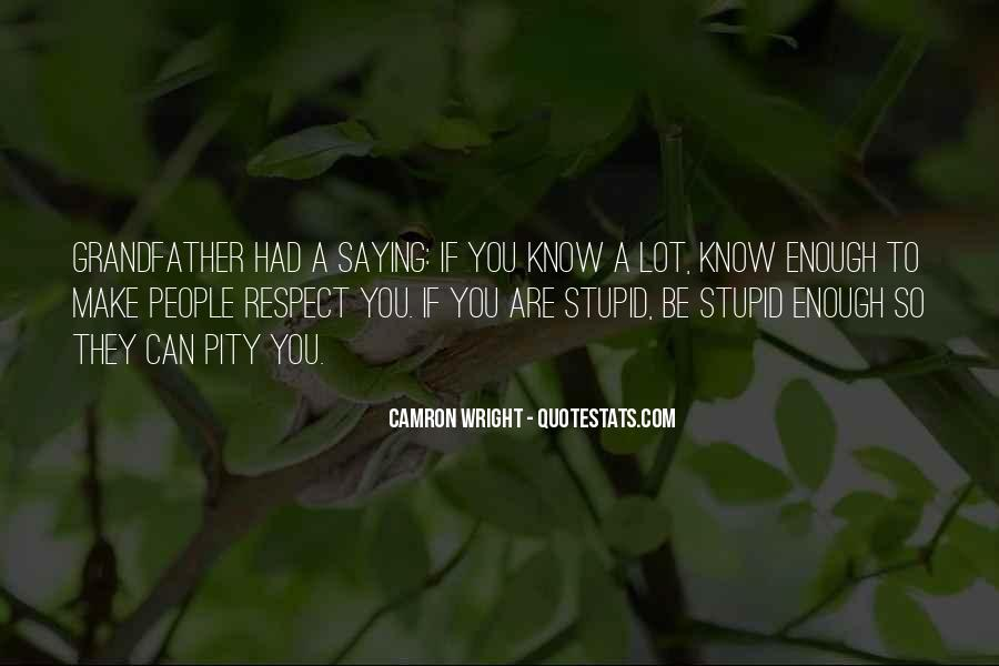 If They Respect You Quotes #832157