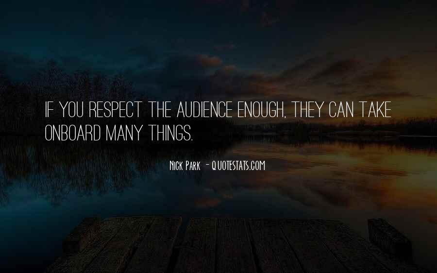 If They Respect You Quotes #894979