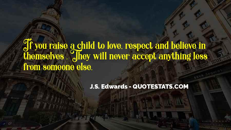 If They Respect You Quotes #978498