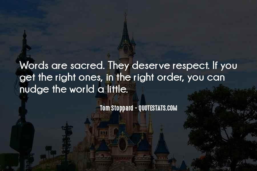 If They Respect You Quotes #999285